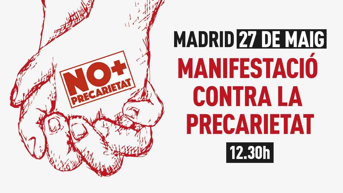 'Contra la Precarietat' 27 de maig a Madrid