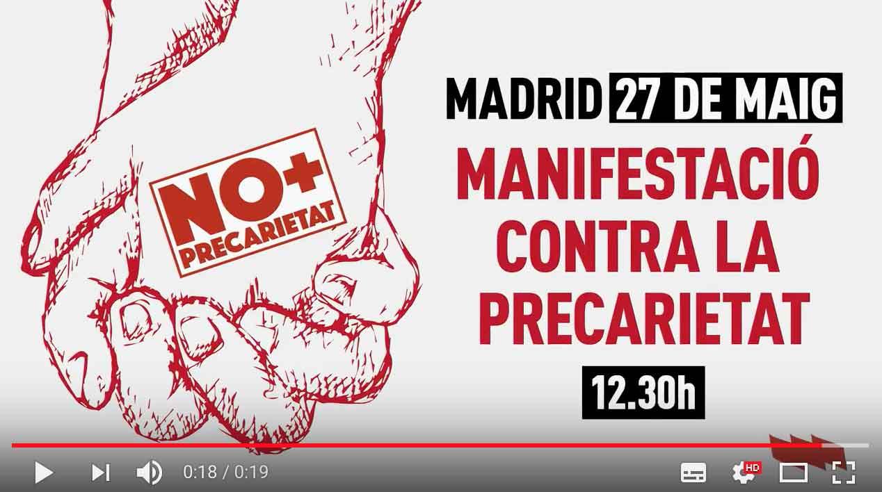 """""""No + precarietat"""", 27 de maig a Madrid"""